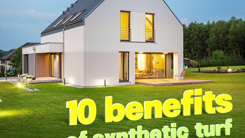 10 Benefits of Synthetic Turf