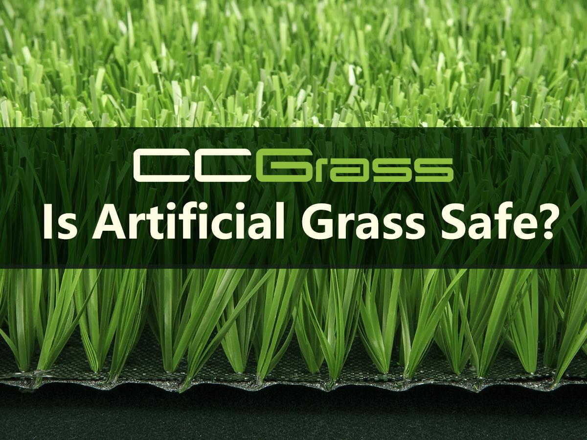 CCGrass, Is artificial grass safe
